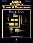 RPG Item: Rooms & Encounters: Black Idol