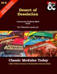 RPG Item: Classic Modules Today I3-5: Desert of Desolation