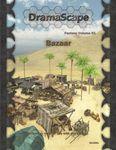 RPG Item: DramaScape Fantasy Volume 061: Bazaar
