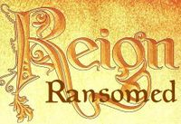 Series: Reign: Ransomed supplements