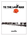 Board Game: To The Last Man!