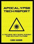 RPG Item: Apocalypse Tech Report