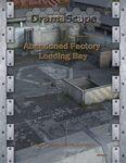 RPG Item: DramaScape Modern Volume 74: Abandoned Factory Loading Bay