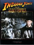 RPG Item: Indiana Jones and the Golden Vampires