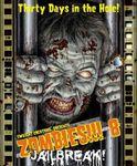 Board Game: Zombies!!! 8: Jailbreak