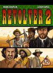 Board Game: Revolver 2: Last Stand at Malpaso