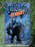 RPG Item: Chicago by Night (Second Edition)