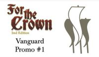 Board Game: For the Crown: Vanguard Promo Pack