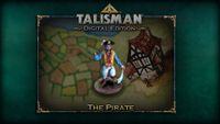 Video Game: Talisman: Digital Edition – The Pirate Character Pack