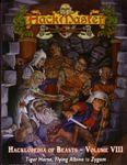 RPG Item: Hacklopedia of Beasts Volume VIII: Tiger Horse, Flying Albino to Zygom