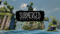 Video Game: Submerged