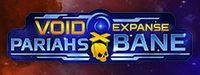 Video Game: VoidExpanse: Pariahs' Bane