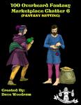 RPG Item: 100 Overheard Fantasy Marketplace Chatter 6