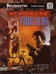 RPG Item: Weapon Law: Firearms (RMSS, 3rd Edition)
