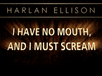 Video Game: I Have No Mouth, and I Must Scream