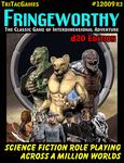 RPG Item: Fringeworthy (d20 OGL Edition)
