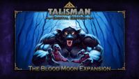 Video Game: Talisman: Digital Edition – The Blood Moon Expansion