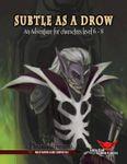RPG Item: Subtle as a Drow