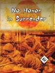 Board Game: No Honor In Surrender