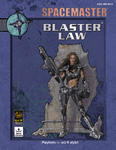 RPG Item: Spacemaster: Blaster Law