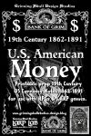 RPG Item: LARP LAB - Bank of Grim: 19th Century 1862 - 1891 U. S. American Money