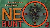 Board Game: Neo-Hunt 3