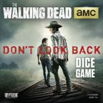 """Board Game: The Walking Dead """"Don't Look Back"""" Dice Game"""