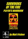RPG Item: Survivors of the Fire: Player's Handbook