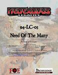 RPG Item: NeoExodus Legacies 94-LC-03: Need of the Many