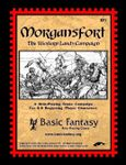 RPG Item: BF1: Morgansfort: The Western Lands Campaign (Playtest Version)