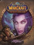 RPG Item: World of Warcraft: The Roleplaying Game