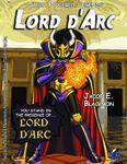 RPG Item: Super Powered Legends: Lord d'Arc