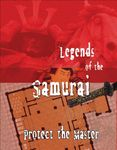RPG Item: Legends of the Samurai: Protect the Master