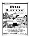 RPG Item: GURPS Big Lizzie