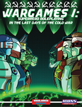 RPG Item: Wargames 1: Superhero Roleplaying in the Last Days of the Cold War