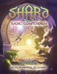 RPG Item: Shard Basic Compendium