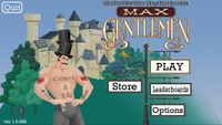 Video Game: Max Gentlemen