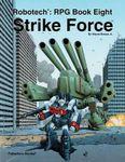 RPG Item: Robotech: Strike Force