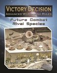 Board Game: Victory Decision: Future Combat – Rival Species