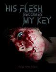 RPG Item: His Flesh Becomes My Key