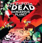 Board Game: The Captain Is Dead: Dangerous Planet