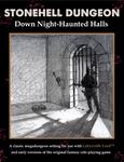 RPG Item: Stonehell Dungeon: Down Night-Haunted Halls