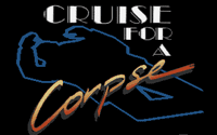 Video Game: Cruise for a Corpse