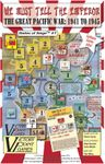 Board Game: We Must Tell the Emperor: The Great Pacific War, 1941 to 1945