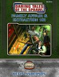 RPG Item: Daring Tales of the Sprawl 01: Family Affair & Extraction 101
