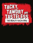 RPG Item: Tacky, Tawdry and Tasteless