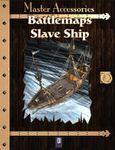 RPG Item: Battlemaps: Slave Ship