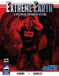 RPG Item: Extreme Earth (Fate Accelerated)