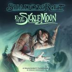 Board Game: Shadowrift: Eve of the Sickle Moon