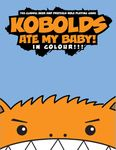 RPG Item: Kobolds Ate My Baby! In Colour!!!